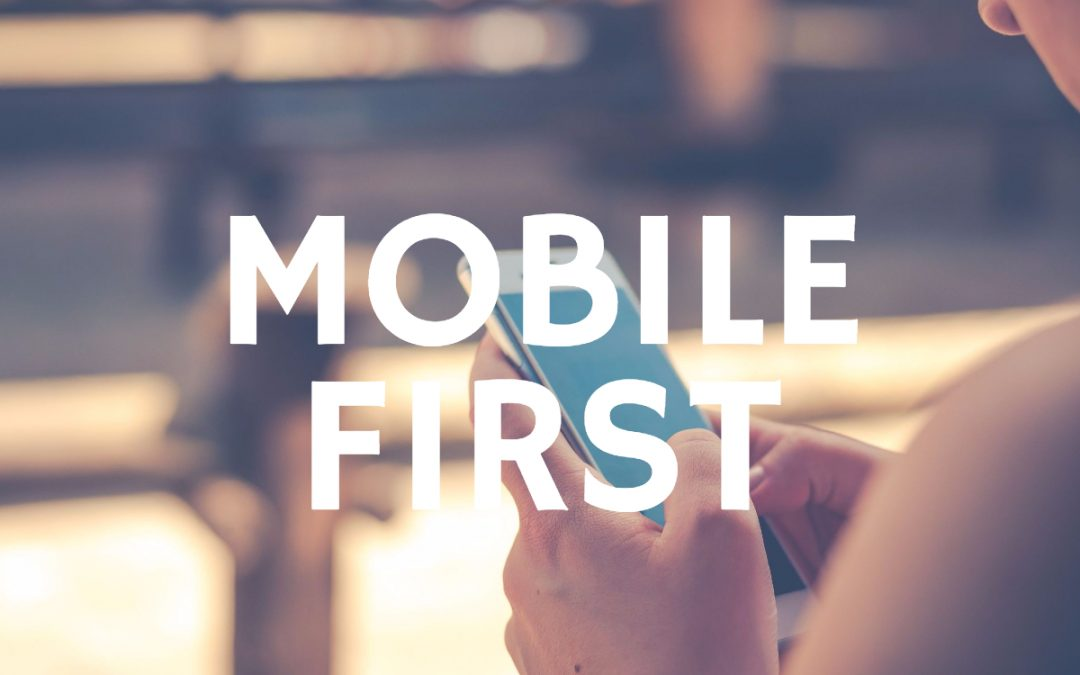 Let's talk mobile first mindet